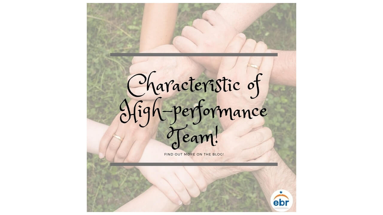 Characteristics of a High-performance​ Team